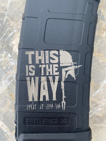 Custom Laser Engraved This Is The Way Magazine