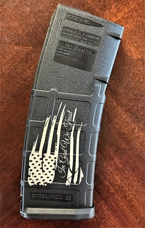 Custom Laser Engraved In God We Trust Flag Magazine