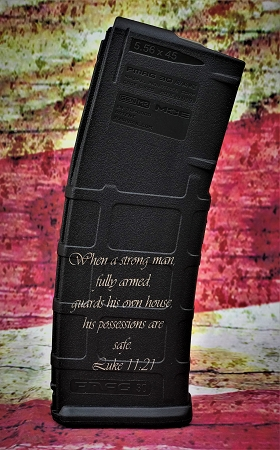 Custom Laser Engraved Luke 11:21 Magazine