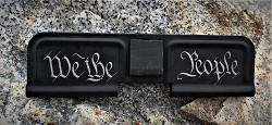 Custom AR 15 Ejection Port Cover We the People