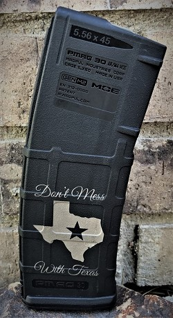 Custom Laser Engraved Don't Mess With Texas Magazine